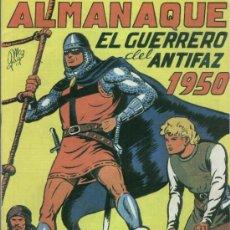 Tebeos: EL GUERRERO DEL ANTIFAZ ALMANAQUE 1950 EDIT. VALENCIANA- REEDICION. Lote 37349336