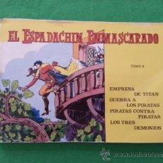 Tebeos: EL ESPADACHIN ENMASCARADO TOMO 6. Lote 38862025