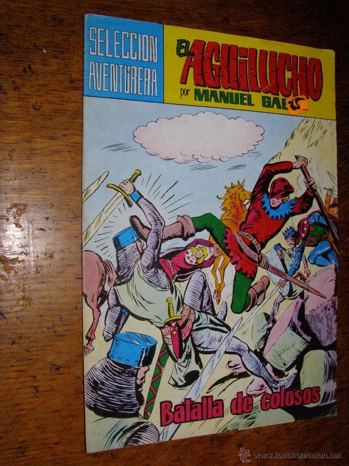 COMIC SELECCIÓN AVENTURERA - EL AGUILUCHO - POR MANUEL GAGO , BATALLA DE COLOSOS, Nº 4, VALENCIANA (Tebeos y Comics - Valenciana - Selección Aventurera)