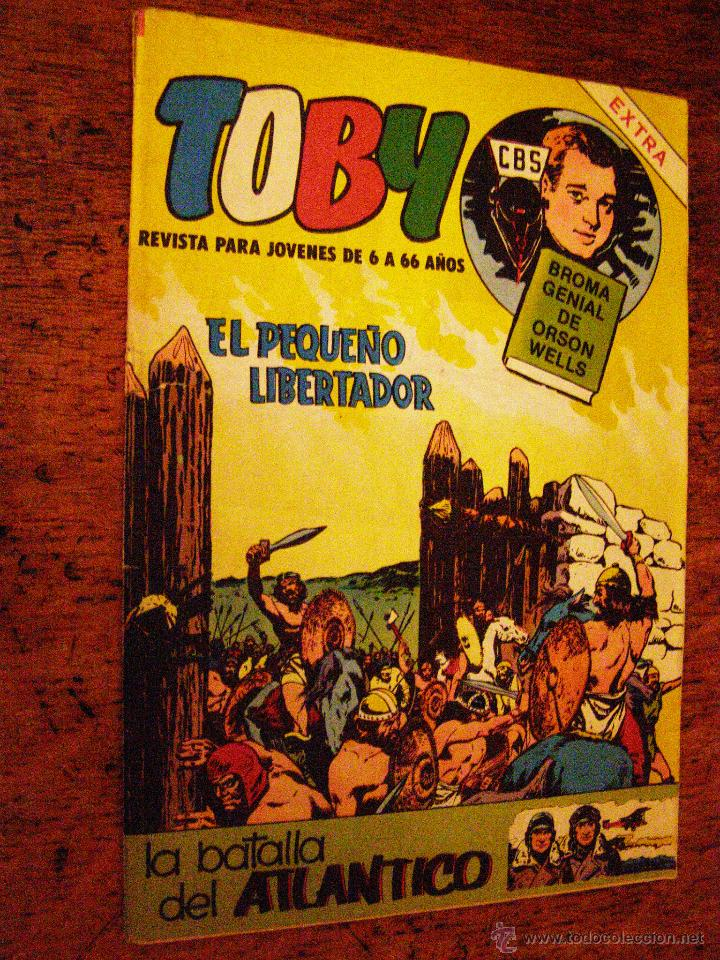 TOBY - EXTRA Nº 16 - VALENCIANA -1984 - EL PEQUEÑO LIBERTADOR - (Tebeos y Comics - Valenciana - Otros)
