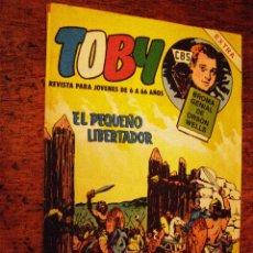 Tebeos: TOBY - EXTRA Nº 16 - VALENCIANA -1984 - EL PEQUEÑO LIBERTADOR -. Lote 40310375