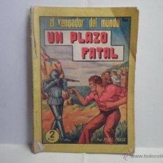 Tebeos: EL VENGADOR DEL MUNDO Nº 5 - UN PLAZO FATAL. Lote 40822908
