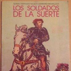 Tebeos: LOS SOLDADOS DE LA SUERTE NO.9 COLECCIÓN PILOTO. Lote 40837866