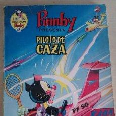 Tebeos: LIBROS ILUSTRADOS PUMBY Nº 43 PILOTO DE CAZA ED VALENCIANA. Lote 41372286