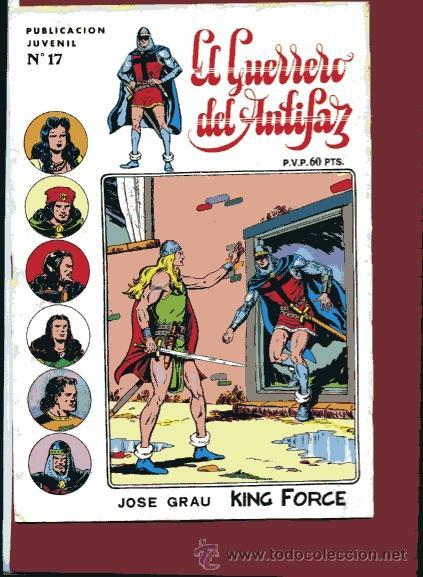 GUERRERO SERIE INEDITA Nº 17 HISTORIETAS DE M.GAGO L.BERMEJO J.GRAU 1973 VALENCIANA (Tebeos y Comics - Valenciana - Guerrero del Antifaz)