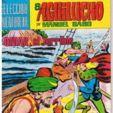 Tebeos: EL AGUILUCHO. NUMERO 20. OMAR, EL TERRIBLE. REEDICION VALENCIANA 1981. Lote 42534575