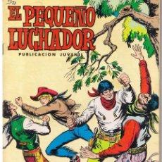Tebeos: EL PEQUEÑO LUCHADOR. NUMERO 73. REEDICION VALENCIANA 1977. Lote 42537189