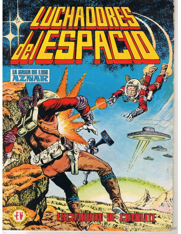 LUCHADORES DEL ESPACIO. LA SAGA DE LOS AZNAR. NUMERO 10. REEDICION VALENCIANA 1978 (ST/) (Tebeos y Comics - Valenciana - Selección Aventurera)