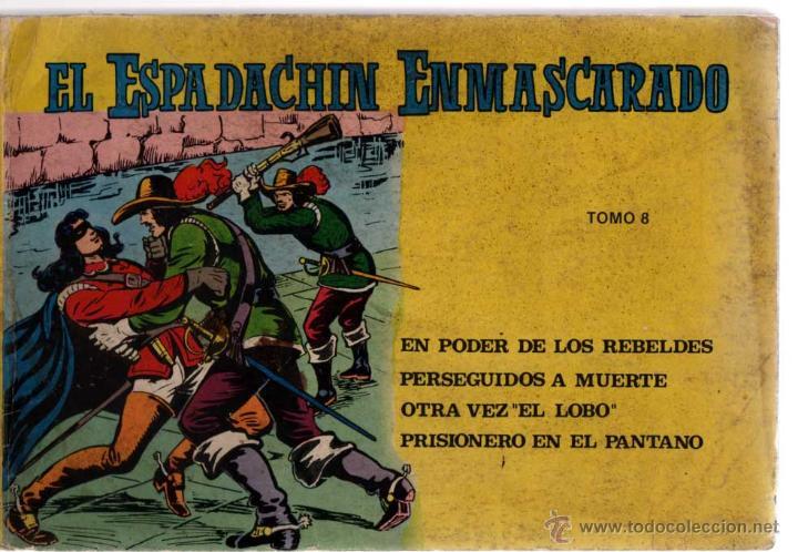 EL ESPADACHIN ENMASCARADO TOMO 8 (Tebeos y Comics - Valenciana - Espadachín Enmascarado)