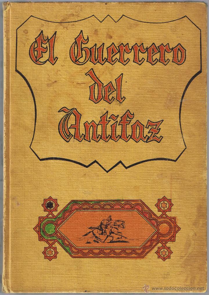 EL GUERRERO DEL ANTIFAZ - TOMOS 1 - 2 - 3 - 4 - 5 - 6 - EDIT VALENCIANA - 1972 - (Tebeos y Comics - Valenciana - Guerrero del Antifaz)