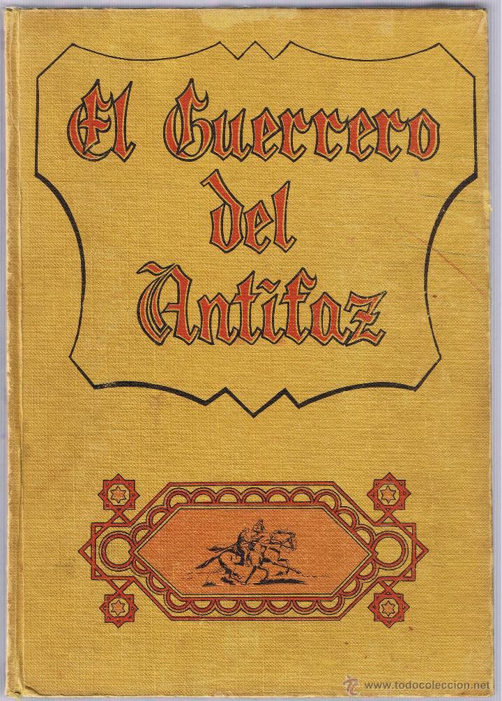 Tebeos: EL GUERRERO DEL ANTIFAZ - TOMOS 1 - 2 - 3 - 4 - 5 - 6 - EDIT VALENCIANA - 1972 - - Foto 11 - 42932207