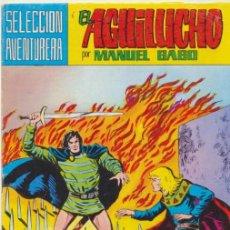 Tebeos: EL AGUILUCHO. VALENCIANA 1981. LOTE DE 7 EJEMPLARES: 10,11,13,14,28,30,33.. Lote 43027366