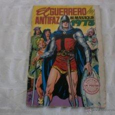 Tebeos: EL GUERRERO DEL ANTIFAZ ALMANAQUE ORIGINAL AÑO 1973 VALENCIANA . Lote 44856038