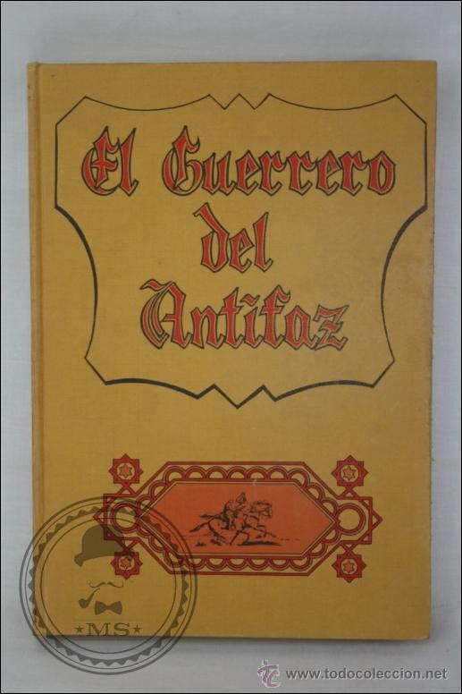 LIBRO / CÓMIC EL GUERRERO DEL ANTIFAZ - TOMO 7. EPISODIOS 121 AL 140 - EDITORIAL VALENCIANA - 1975 (Tebeos y Comics - Valenciana - Guerrero del Antifaz)