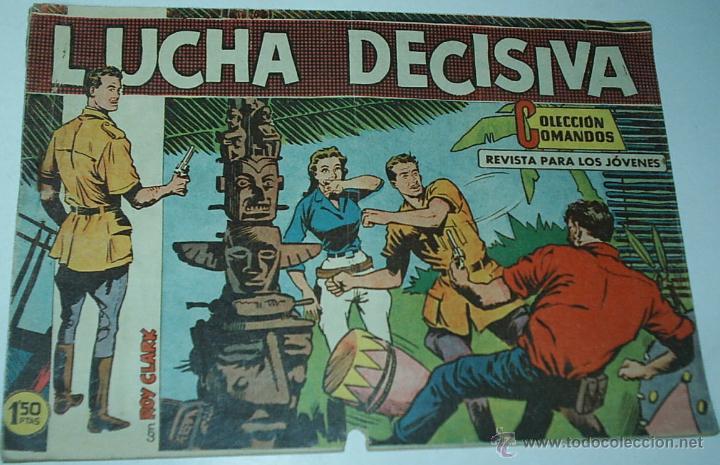 COLECCION COMANDOS CON ROY CLARK Nº 98 - ORIGINAL Y ÚLTIMO - LEER (Tebeos y Comics - Valenciana - Otros)