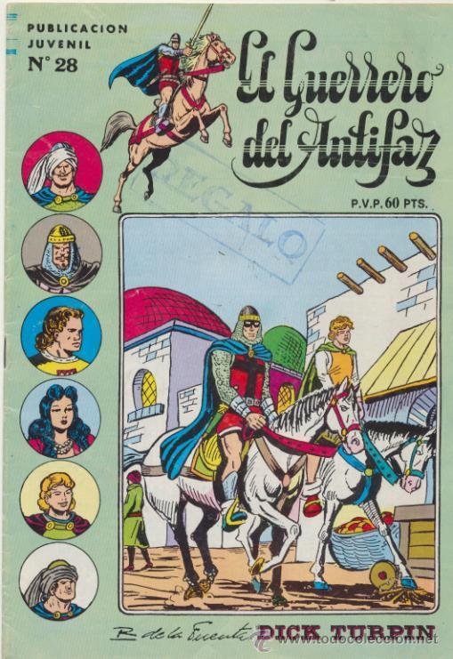 EL GUERRERO DEL ANTIFAZ SERIE INÉDITA Nº 28. (Tebeos y Comics - Valenciana - Guerrero del Antifaz)