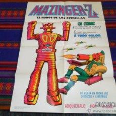 Tebeos: CARTEL PÓSTER PUBLICIDAD MAZINGER Z EL ROBOT DE LAS ESTRELLAS 69X50 CMS. VALENCIANA 1978. MUY RARO.. Lote 48962775