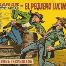 Tebeos: EL PEQUEÑO LUCHADOR Nº 241 LA TABERNA INCENDIADA. Lote 49060561