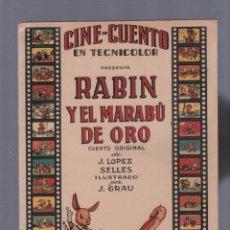 Tebeos: CINE-CUENTO,RABÍN,EDITORIAL VALENCIANA,MUY RARO,PERFECTO ESTADO,ES EL CUENTO DE LAS FOTOS. Lote 49521273
