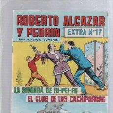 Tebeos: ROBERTO ALCAZAR Y PEDRIN. PUBLICACION JUVENIL. EXTRA Nº 17.. Lote 50303146