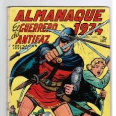 Tebeos: ALMANAQUE 1974 EL GUERRERO DEL ANTIFAZ - ED. VALENCIANA 1973 - ( SIN POSTER ). Lote 50410994