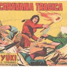 Tebeos: YUKI EL TEMERARIO ORIGINAL Nº 111 EDI VALENCIANA 1958 - DIBUJOS JOSÉ GONZÁLEZ, MUY,MUY DIFICIL. Lote 51811351