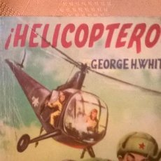 Tebeos: COLECCION COMANDOS - HEICOPTERO, POR GEORGE H. WHITE - Nº 214 - ARGENTINA - 1959. Lote 52008421