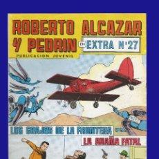 Tebeos: ROBERTO ALCAZAR Y PEDRIN - EXTRA Nº 27. Lote 65828638