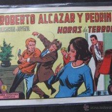 Tebeos: ROBERTO ALCAZAR Y PEDRIN Nº 1131 HORAS DE TERROR. Lote 53643225