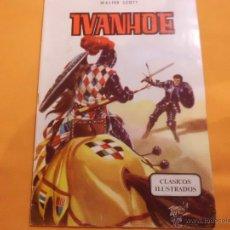Tebeos: CLASICOS ILUSTRADOS Nº 2 IVANHOE VALENCIANA. Lote 54165320