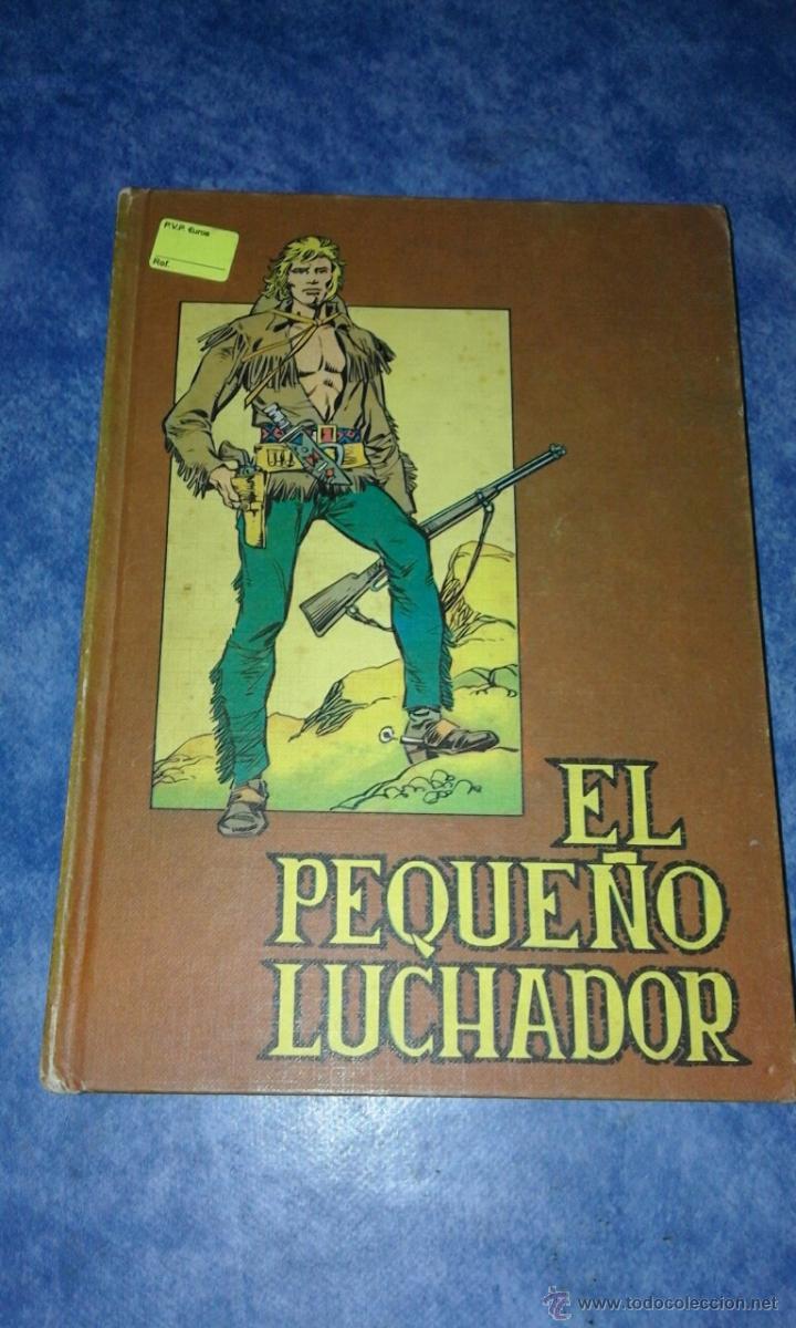 EL PEQUEÑO LUCHADOR TOMO Nº4 - VALENCIANA 1977 (Tebeos y Comics - Valenciana - Pequeño Luchador)