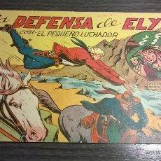 Tebeos: EL PEQUEÑO LUCHADOR - Nº78 - LA DEFENSA DE ELY - AÑO 1962. Lote 54598081