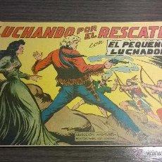 Tebeos: EL PEQUEÑO LUCHADOR - Nº79 - LUCHANDO POR EL RESCATE - AÑO 1962. Lote 54598089
