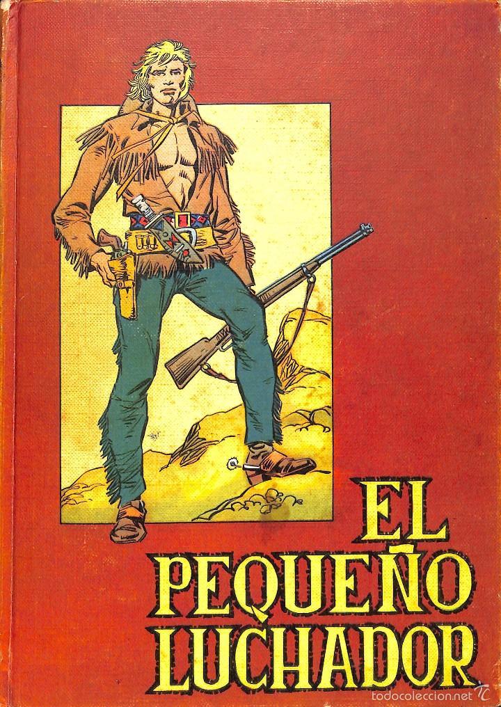 EL PEQUEÑO LUCHADOR TOMO Nº2 - VALENCIANA 1977 (Tebeos y Comics - Valenciana - Pequeño Luchador)