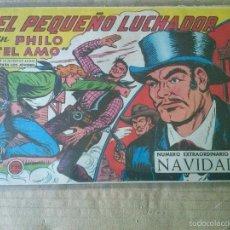 Tebeos: EL PEQUEÑO LUCHADOR Nº 212 EXTRAORDINARIO NAVIDAD - VALENCIANA - 17X24- TA. Lote 55886856