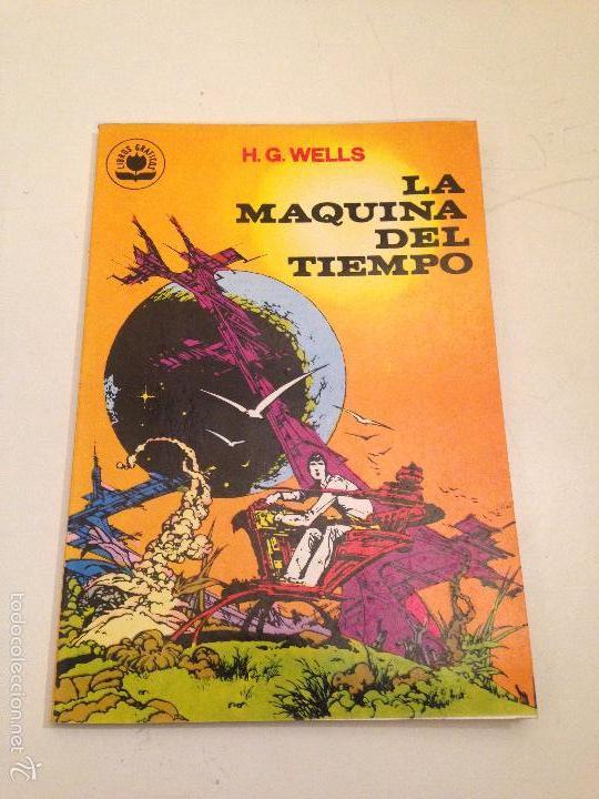 LIBROS GRAFICOS Nº 2. LA MAQUINA DEL TIEMPO H G WELLS. EDIPRINT VALENCIANA 1982. ALEX NIÑO (Tebeos y Comics - Valenciana - Otros)