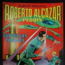 Tebeos: ALBUM GIGANTE ROBERTO ALCAZAR Y PEDRIN , ESTRELLAS FUGACES , GRAN FORMATO , ORIGINAL . J. Lote 56551059