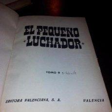 Tebeos: 9 TOMOS DEL COMIC EL PEQUEÑO LUCHADOR EN PERFECTO ESTADO. Lote 56560529