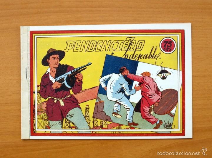 SELECCIÓN AVENTURERA - PENDENCIERO INDESEABLE - EDITORIAL VALENCIANA 1940 (Tebeos y Comics - Valenciana - Selección Aventurera)