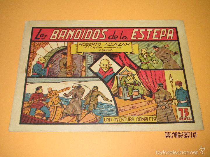LOS BANDIDOS DE LA ESTEPA Nº 57 DE *ROBERTO ALCAZAR Y PEDRÍN* 1ª EDICIÓN 0,75 CENTS - AÑO 1944 (Tebeos y Comics - Valenciana - Roberto Alcázar y Pedrín)