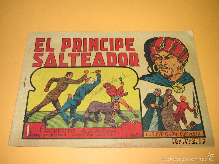 EL PRINCIPE SALTEADOR Nº 85 DE *ROBERTO ALCAZAR Y PEDRÍN* 1ª EDICIÓN 1 PESETA - AÑO 1946 (Tebeos y Comics - Valenciana - Roberto Alcázar y Pedrín)