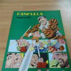 Tebeos: FANFULLA (HUGO PRATT). COLECCIÓN PILOTO 6. EDITORIAL VALENCIANA, 1982. Lote 58612222