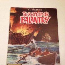 Tebeos: CLASICOS ILUSTRADOS. Nº 5. EL SEÑOR DE BALANTRY. 1984 VALENCIANA.. Lote 61162215