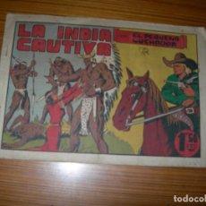 Tebeos: EL PEQUEÑO LUCHADOR Nº LA INDIA CAUTIVA EDITA VALENCIANA . Lote 63329084