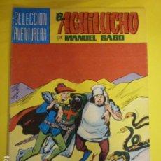 Tebeos: COMIC EL AGUILUCHO POR MANUEL GAGO. SELECCIÓN AVENTURERA. Nº32.. Lote 72153551
