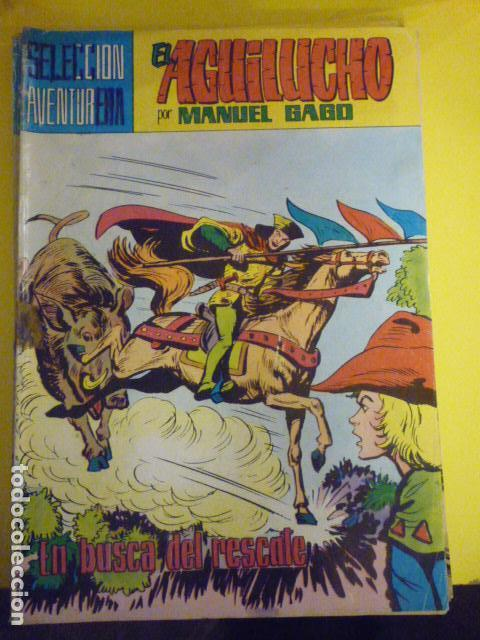 COMIC EL AGUILUCHO POR MANUEL GAGO. SELECCIÓN AVENTURERA. Nº17. (Tebeos y Comics - Valenciana - Selección Aventurera)