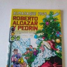 Tebeos: ALMANAQUE ROBERTO ALCAZAR Y PEDRIN 1969- VALENCIANA - ORIGINAL -. Lote 72395723