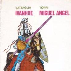 Tebeos: MIGUEL ANGEL / IVANHOE - COLECCIÓN PILOTO Nº 5 - EDITORIAL VALENCIANA, 1983.. Lote 74482991