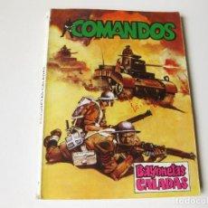 Tebeos: COMIC COMANDOS Nº 4 - BAYONETAS CALADAS -EDITORA VALENCIANA 1981. Lote 75288587
