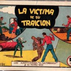 BDs: LA VICTIMA DE SU TRAICION. CON ALBERTO ESPAÑA -EL SALTIMBANQUI- Y SU PERRO NICK. ORIGINAL. Lote 76517379